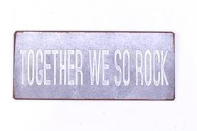 "Metallikyltti ""Together We So Rock"" - Taulut ja kyltit - 5712376155844 - 1"